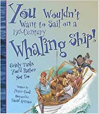 You wouldn't want to … Sail on a 19th-century Whaling Ship!