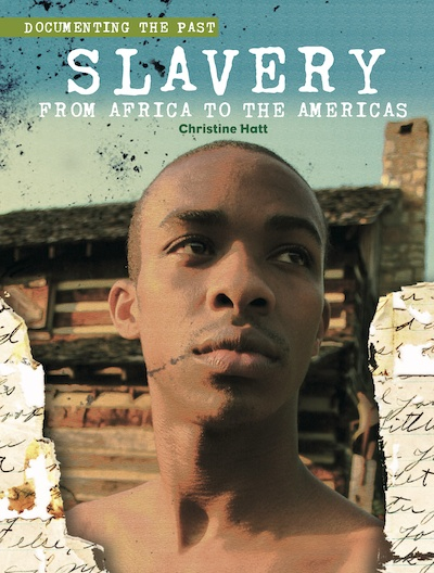 Documenting the Past: Slavery