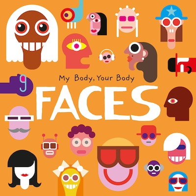 My Body, Your Body: Faces