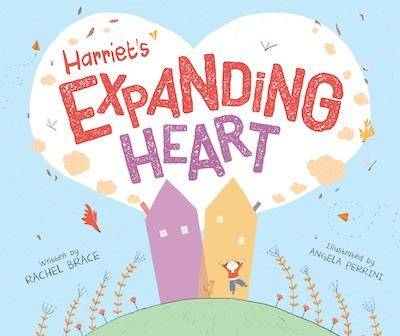 Harriet's Expanding Heart
