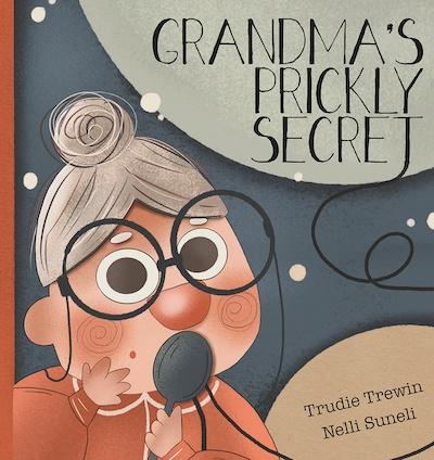 Grandma's Prickly Secret